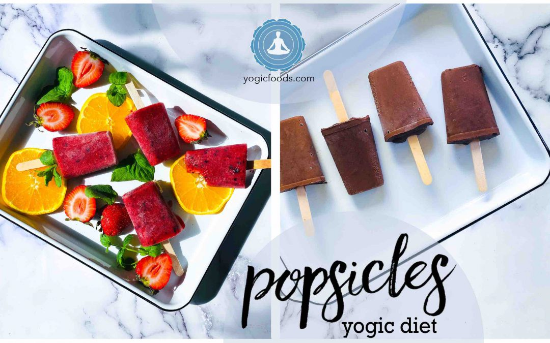 Pop the Popsicles – the Yogic Diet way