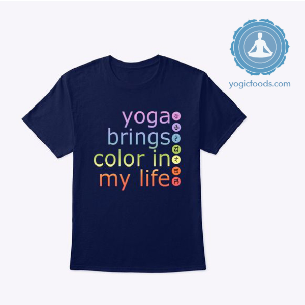 yoga brings color Yogicfoods yoga t-shirt