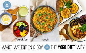 what we eat in a day - yoga diet way breakfast, lunch, dinner, vegan, vegetarian and gluten free
