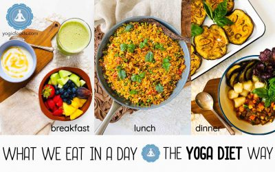What we eat in a day, the Yogic Diet way