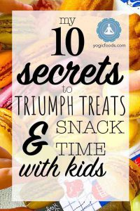Triumph Treats and Snack time with kids Yogic Diet